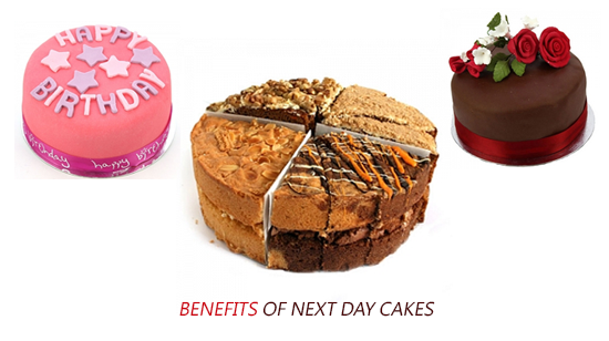 Benefits of Next Day Cakes